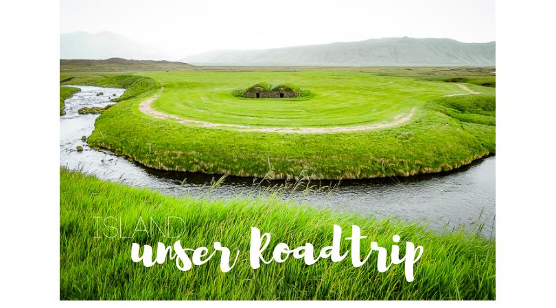 Island unser Roadtrip